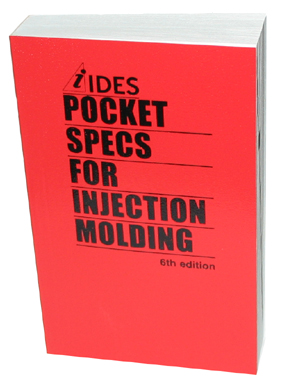 IDES Pocket Specs for Injection Molding